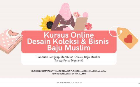 Kursus Online Desain Koleksi Baju Muslim
